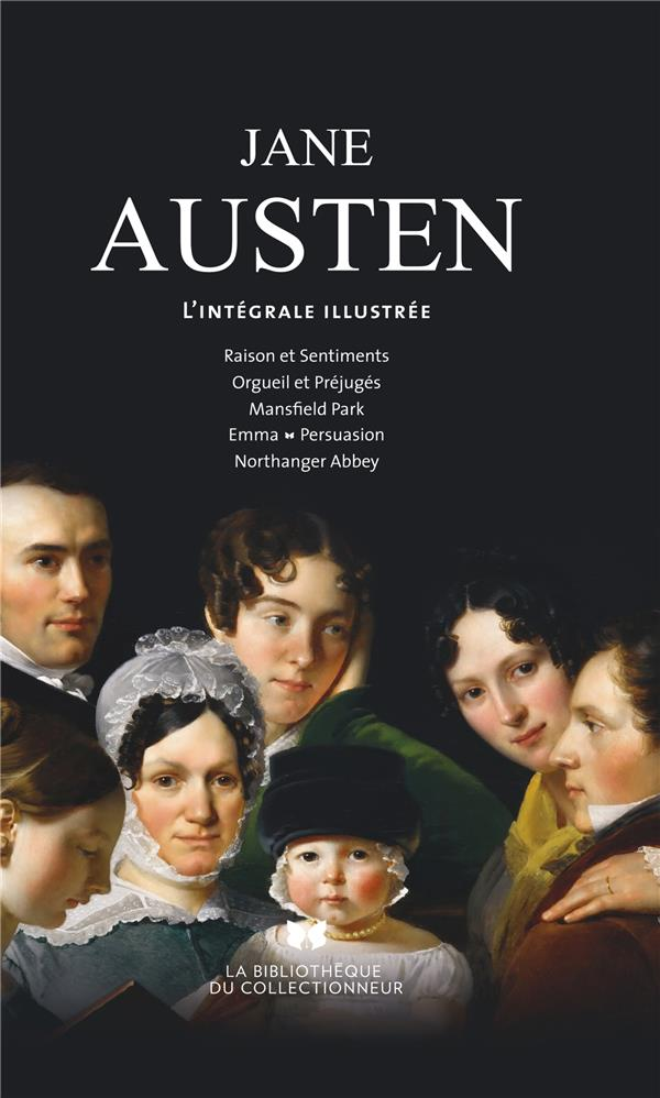 TOUT JANE AUSTEN. L'INTEGRALE ILLUSTREE